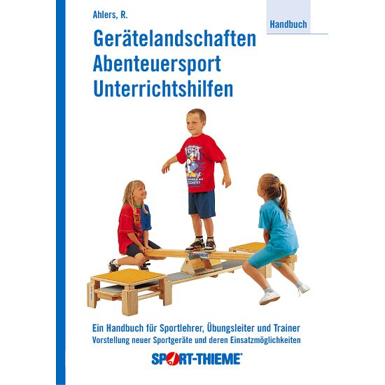 """Buch """"Gerätelandschaften, Abenteuersport, Unterrichtshilfen"""""""