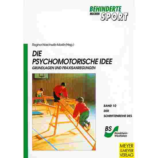 Die Psychomotorische Idee