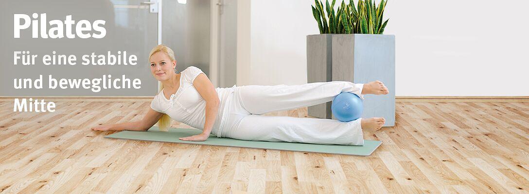Pilates - Für eine stabile und bewegliche Mitte
