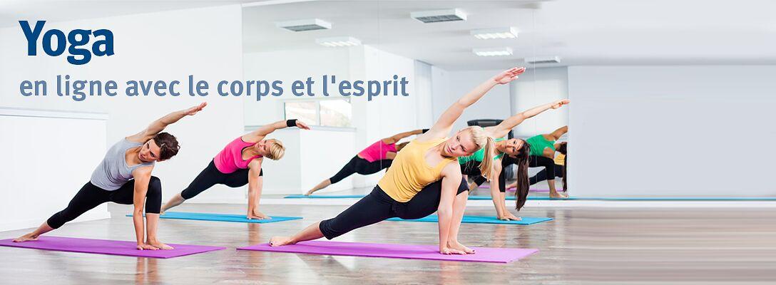 Yoga: en ligne avec le corps et l'esprit