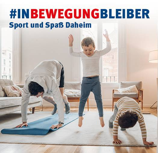 #inBewegungBleiber - Sport und Spass Daheim