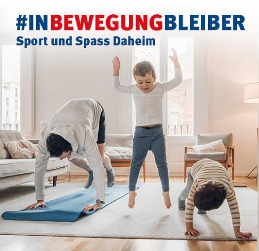 #inBewegungBleiber -  Spiel und Spass Daheim