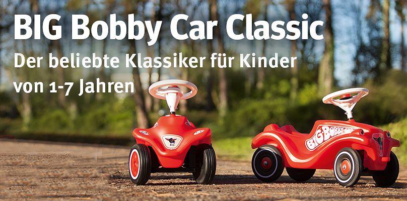 Big Bobby Car Classic - Der beliebte Klassiker für Kinder