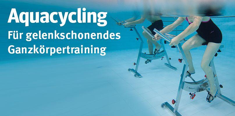 Aquacycling - Für gelenkschonendes Ganzkörpertraining