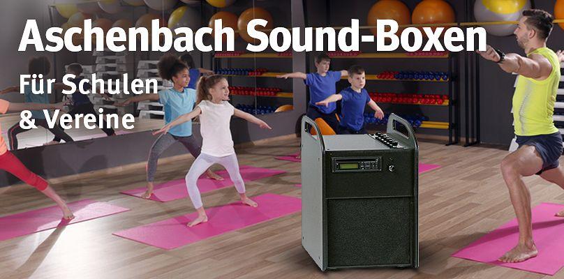 Aschenbach Sound-Boxen - Für Schulen & Vereine