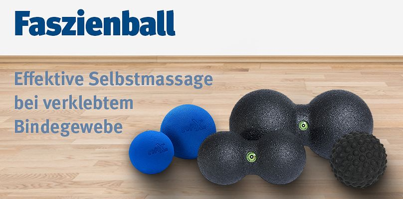 Faszienball - Effektive Selbstmassage bei verklebtem Bindegewebe