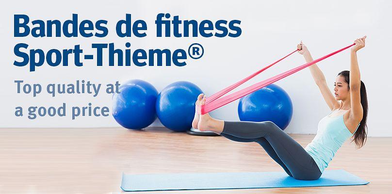 Bandes de fitness Sport-Thieme®: achetez ici!