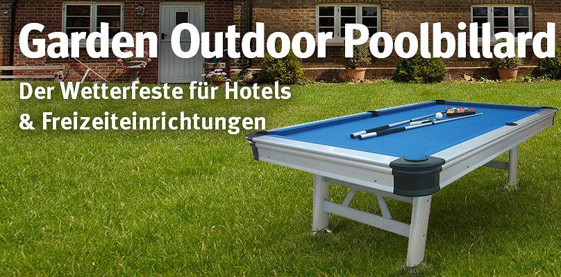 Garden Outdoor Poolbillard - Der Wetterfeste für Hotels & Freizeiteinrichtungen