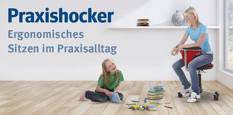 Praxishocker - Ergonomisches Sitzen im Praxisalltag
