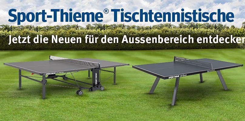 Sport-Thieme Tischtennistische - Jetzt die Neuen für den Aussenbereich entdecken
