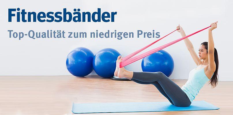 Fitnessbänder - Top-Qualität zum niedrigen Preis